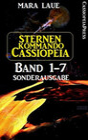 Sternenkommando Cassiopeia 1-7 Sonderausgabe