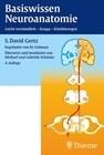 Basiswissen Neuroanatomie