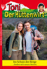 Toni der Hüttenwirt 10 - Heimatroman