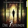 [Elisabeth Herrmann: Die 7. Stunde]
