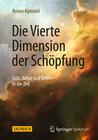 Die Vierte Dimension der Schöpfung