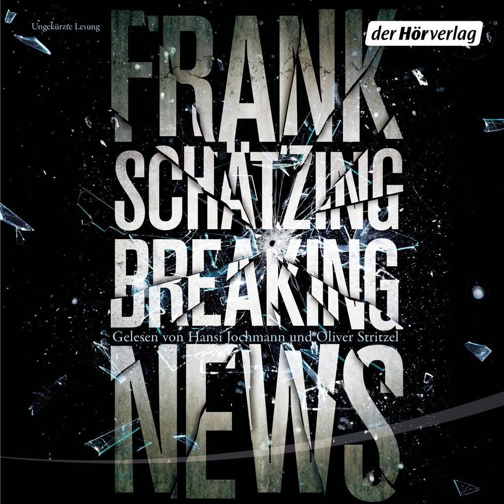 Breaking News als Hörbuch Download