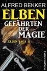 Elben - Gefährten der Magie (Elben Saga 12)