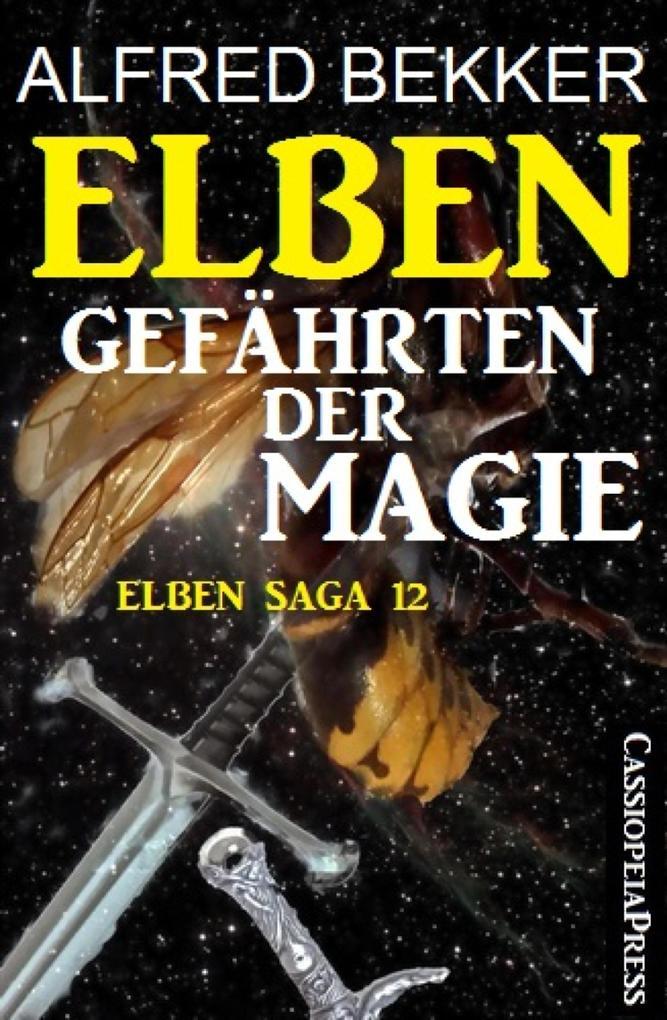 Elben - Gefährten der Magie (Elben Saga 12) als eBook