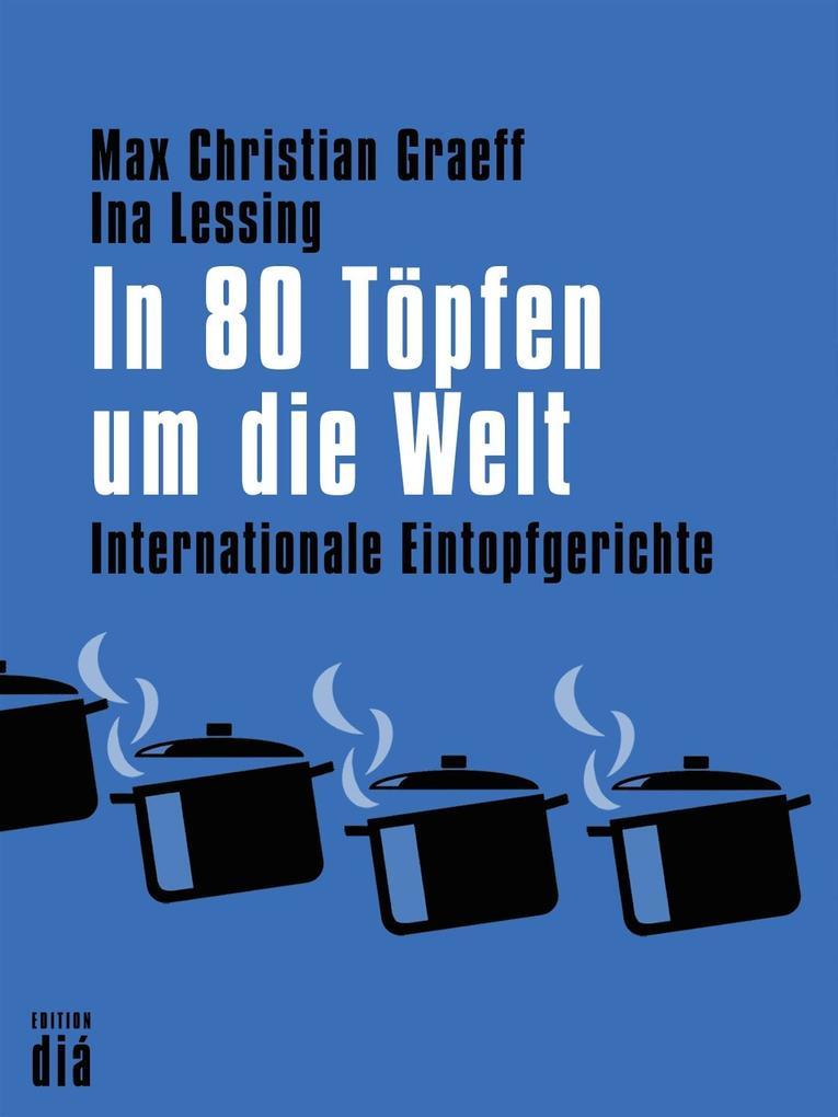 In 80 Töpfen um die Welt als eBook
