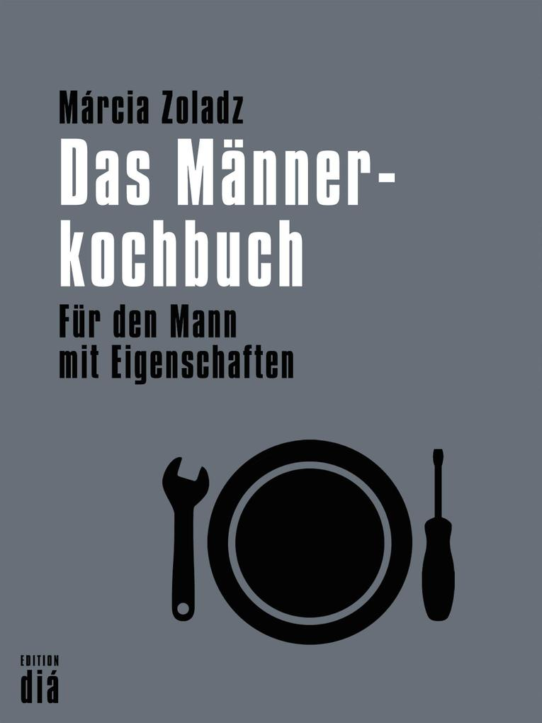 Das Männerkochbuch als eBook