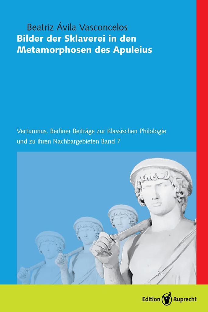 Bilder der Sklaverei in den Metamorphosen des Apuleius als eBook