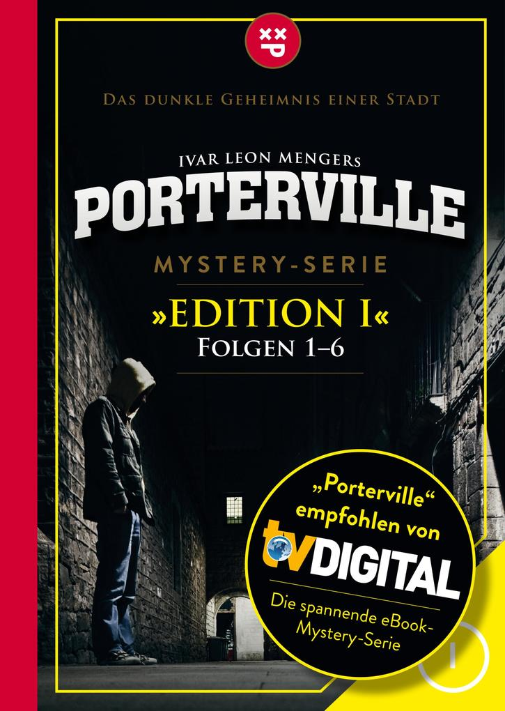 Porterville (Darkside Park) Edition I (Folgen 1-6) als eBook