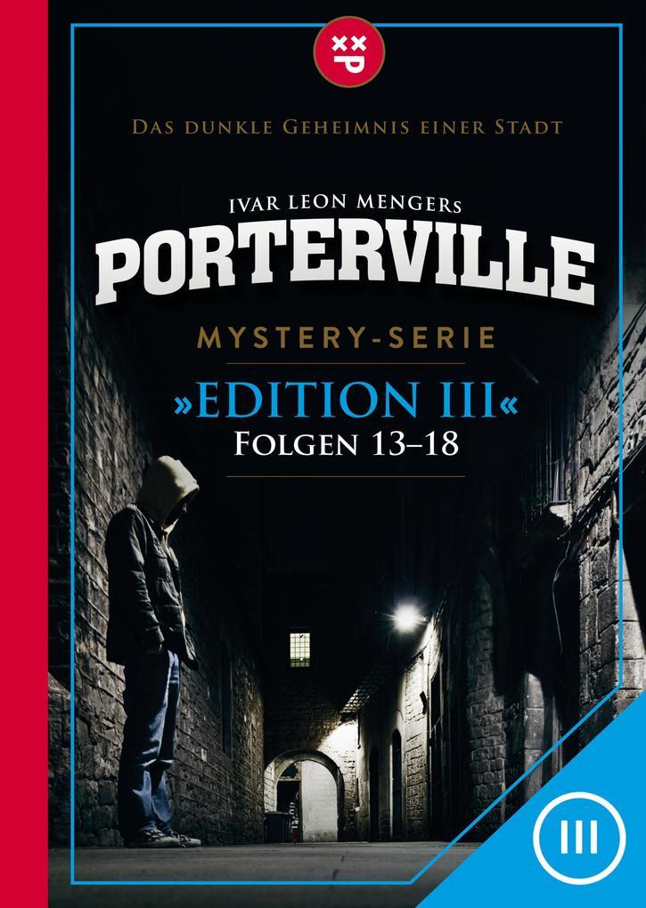 Porterville (Darkside Park) Edition III (Folgen 13-18) als eBook
