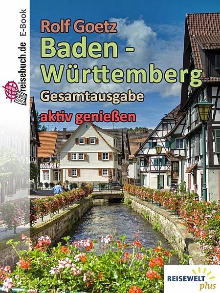 Baden Württemberg - Gesamtausgabe als eBook