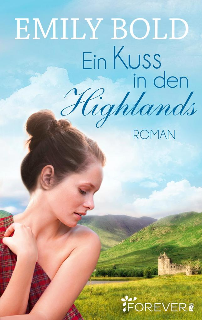 Ein Kuss in den Highlands als eBook
