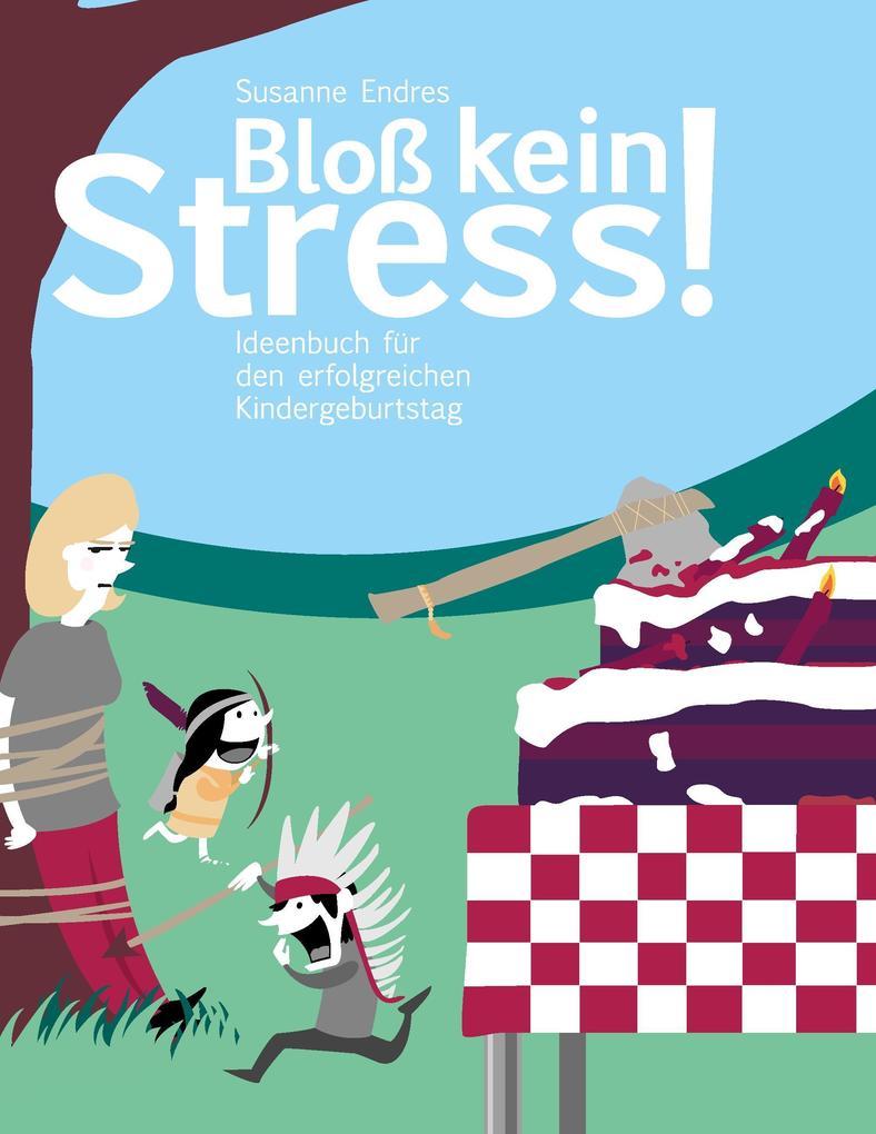 Bloß kein Stress! als Buch