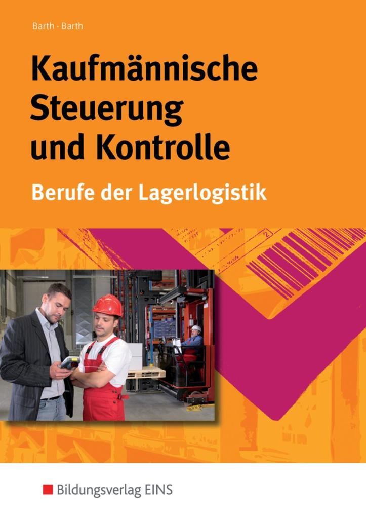 Kaufmännische Steuerung und Kontrolle als Buch