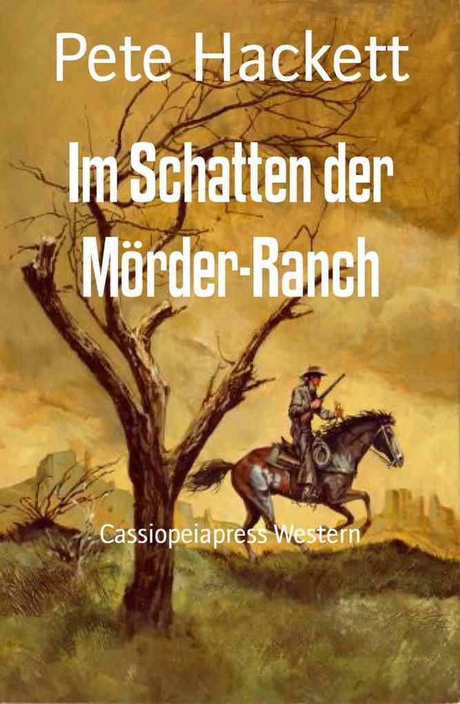 Im Schatten der Mörder-Ranch als eBook