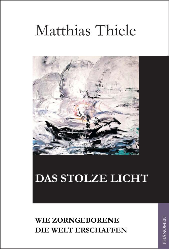 Das stolze Licht als Buch