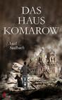 Das Haus Komarow: Deutschland Dystopie