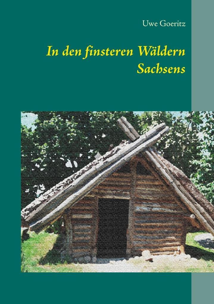 In den finsteren Wäldern Sachsens als eBook