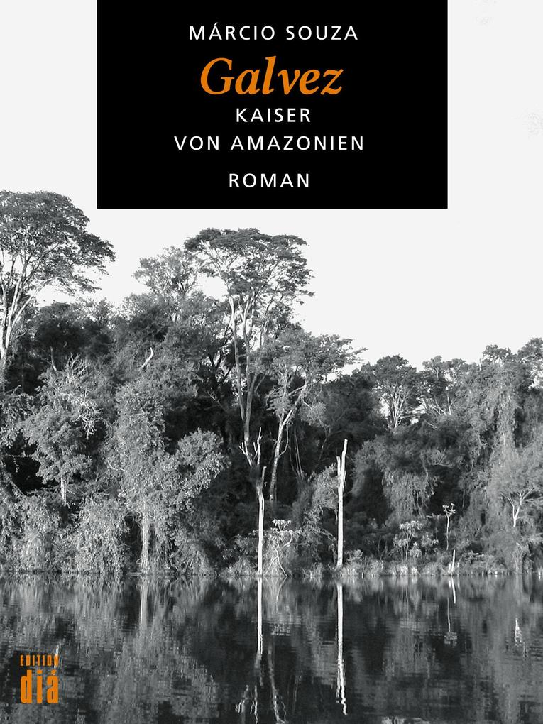 Galvez, Kaiser von Amazonien als eBook