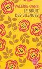 Le Bruit Des Silences