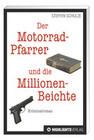 Der Motorradpfarrer und die Millionenbeichte