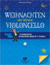 Weihnachten mit meinem Violoncello (mit CD)