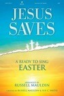 Jesus Saves--A Ready to Sing Easter Split Track DVD (Disc 2 .Mov Files)