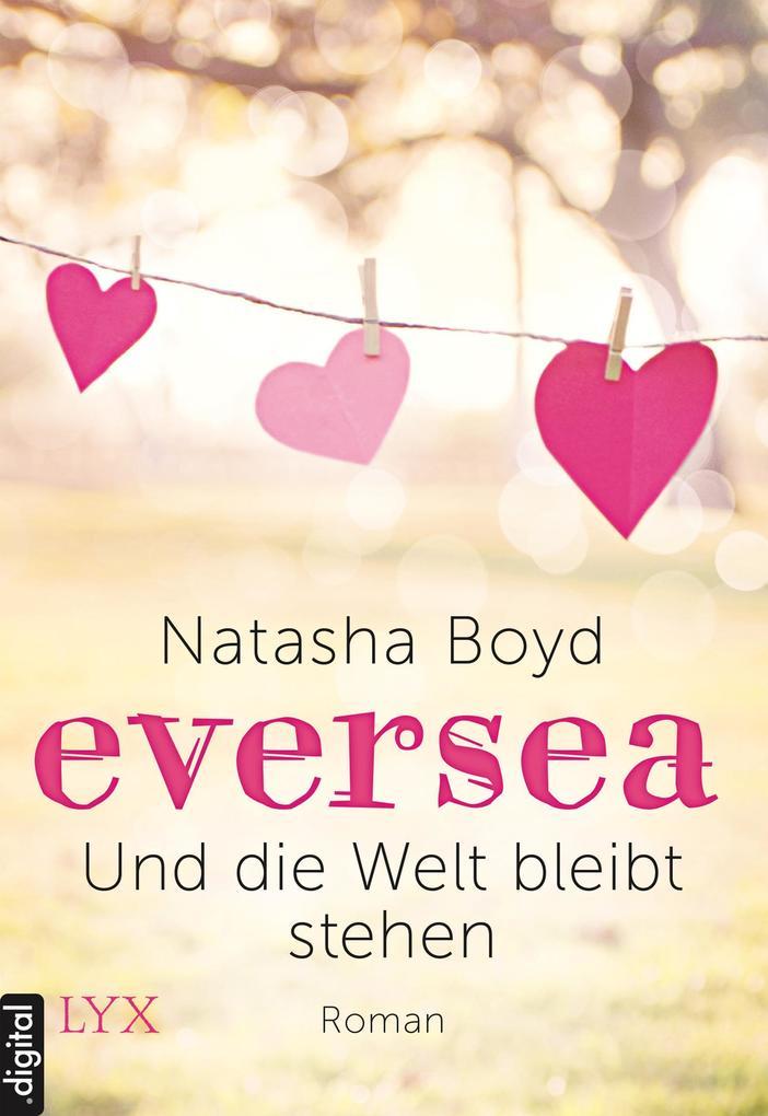 Eversea - Und die Welt bleibt stehen als eBook