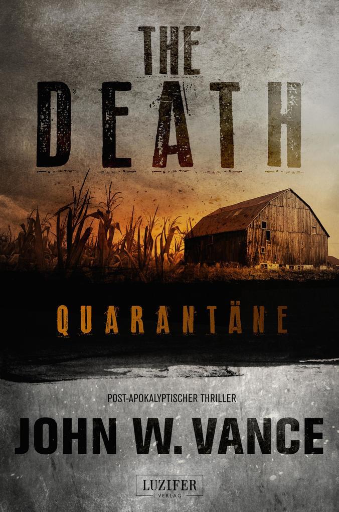 The Death 1: Quarantäne als eBook