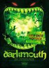 Darkmouth - Der Legendenjäger: Band 1