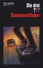 Die drei ??? Skateboardfieber (drei Fragezeichen)