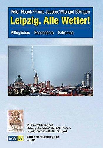 Leipzig. Alle Wetter! als Buch