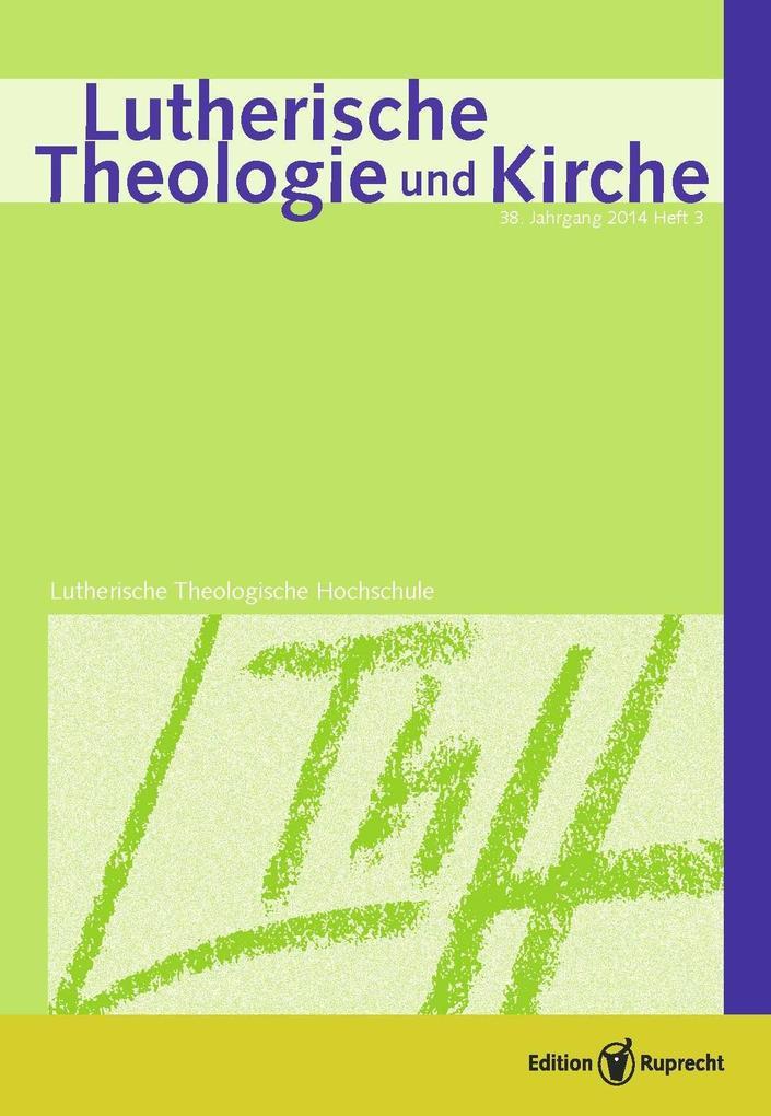 Lutherische Theologie und Kirche 03/2014 als eBook