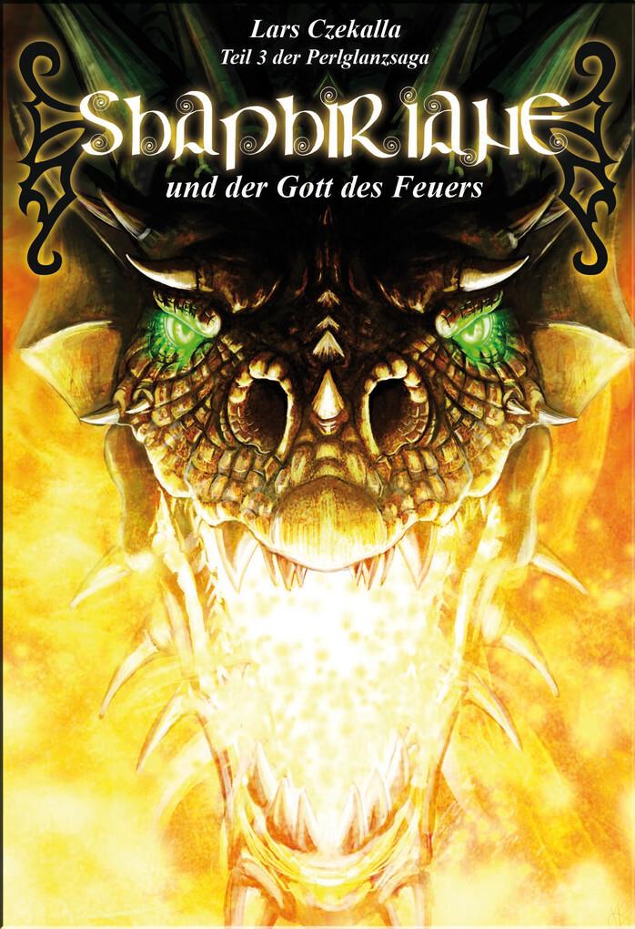 Shaphiriane und der Gott des Feuers als eBook