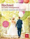 Hochzeit mit Liebe selbstgemacht