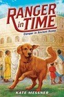 Danger in Ancient Rome (Ranger in Time #2)