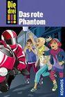 Die drei !!! 52. Das rote Phantom (drei Ausrufezeichen)