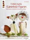 Fröhlich-bunte Kaminholz-Figuren