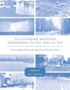 Outstanding Weather Phenomena in the Ark-La-Tex - An Incomplete History of Significant Weather Events Volume 2