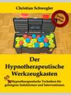 Der Hypnotherapeutische Werkzeugkasten