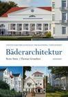 Bäderarchitektur. In Mecklenburg-Vorpommern