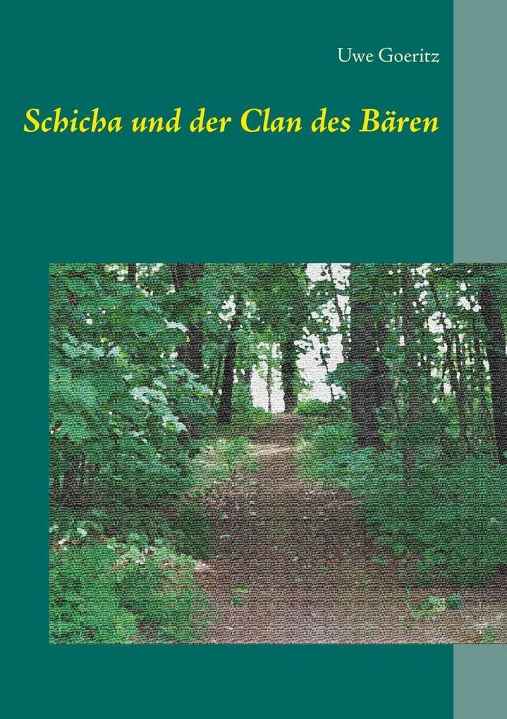 Schicha und der Clan des Bären als eBook