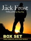 The Jack Frost Thrillers - Box Set