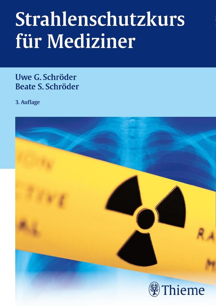Strahlenschutzkurs für Mediziner als Buch