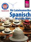 Reise Know-How Kauderwelsch Spanisch für Lateinamerika - Wort für Wort