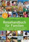 Reisehandbuch für Familien: Reisen mit Baby und Kind