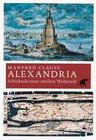 Alexandria. Eine antike Weltstadt