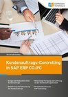 Kundenauftrags-Controlling in SAP CO-PC