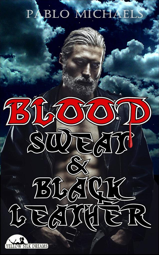 Blood, Sweat and Black Leather als eBook