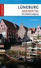 Lüneburg an einem Tag