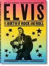Alfred Wertheimer. Elvis and the Birth of Rock and Roll